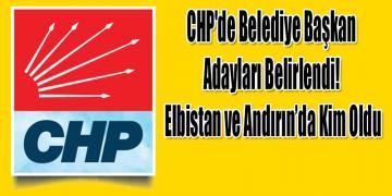 CHP'de Belediye Başkan Adayları Belirlendi! İşte Tam Liste
